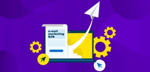 Boas práticas no e-mail marketing para B2B